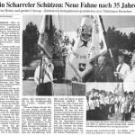 Zum Jubiläumsschützenfest 1994  bekam der Schützenverein nach  35 Jahren eine neue Vereinsfahne.  Die feierliche Fahnenweihe war  ein weiterer Höhepunkt im Zuge  des 75-jährigen Vereinsjubiläums.